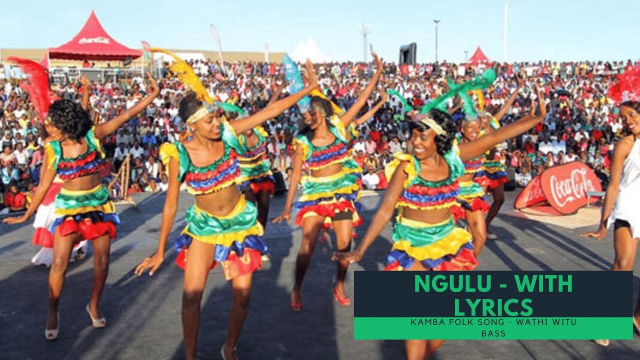 Download Ngulu - Kamba Folk song with Lyrics