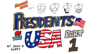 Presidents of the USA Part 1