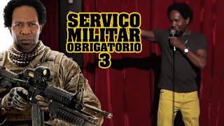 Serviço Militar Obrigatório 3