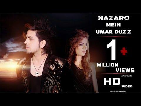 Nazaro Mein | Umar Duzz | Official Video Romantic Song | 2017