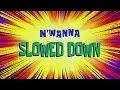 SpongeBob Music: M'Wanna (Slowed Down)