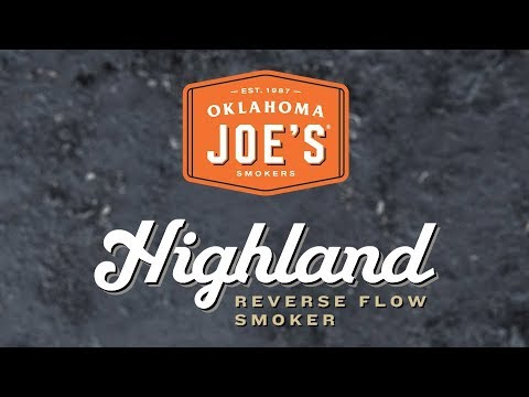 Highland Reverse Flow Smoker - Product Walkthrough | Oklahoma Joe's