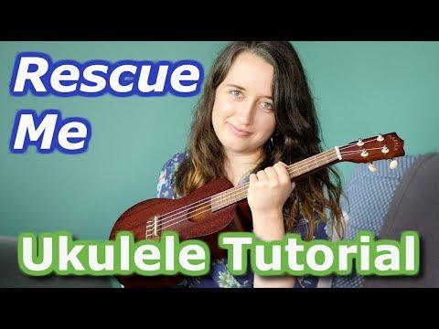 Rescue Me Ukulele Chords