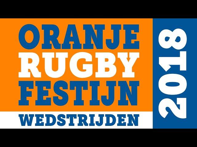 Oranje Rugby Festijn 2018 - Wedstrijden 4K