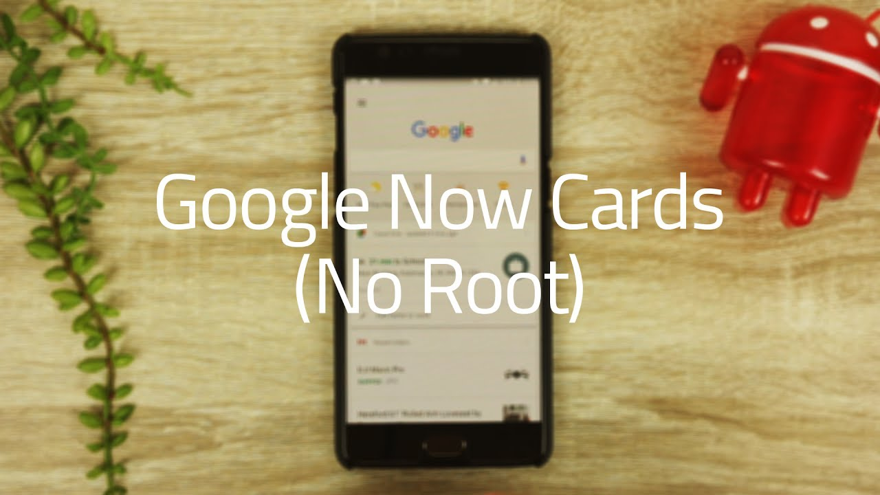 How to Get Google Now Cards (No Root)