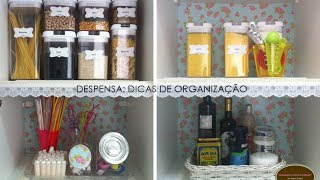 ORGANIZANDO A MINHA DESPENSA | Organize sem Frescuras!