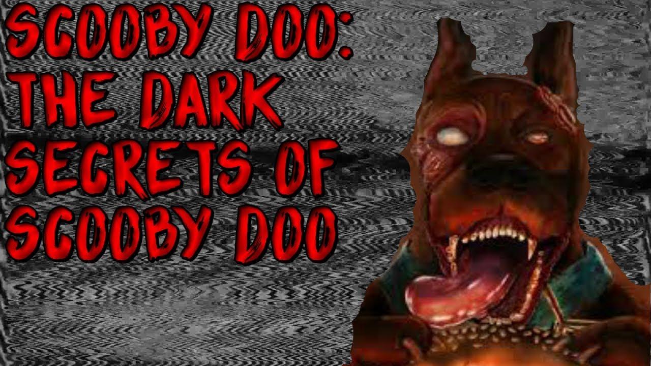 Scooby Doo Creepypasta The Dark Secrets Of Scooby Doo Youtube