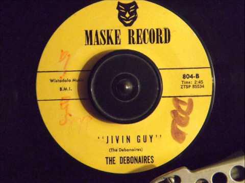 THE DEBONAIRES -  JIVIN GUY