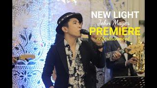 New Light - John Mayer Cover Premiere Ent / Band Wedding Jakarta