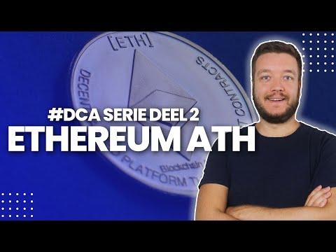 Nieuwe ETHEREUM All-Time High! - De Bitcoin DCA Serie