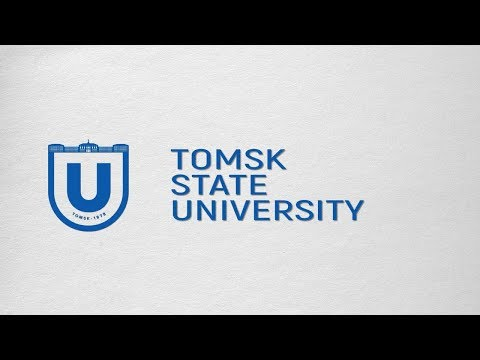 Tomsk State University is your choiсe!