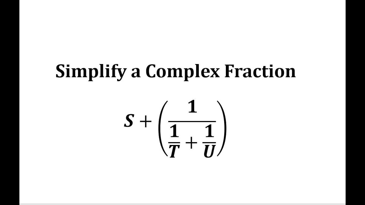 Complex Fraction Application: Simplify a Resistance