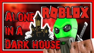 POWER OF CHRIST COMPELS YOU in ROBLOX | ALONE IN A DARK HOUSE