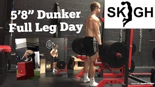 """5'8"""" Dunker Full Leg Workout [Jumping and Lifting - Set and Rep Count] Video"""