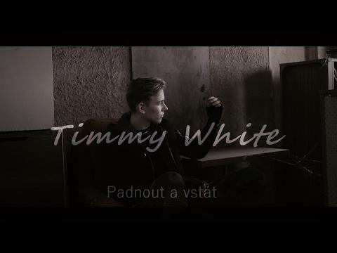 Timmy White - Padnout a vstát