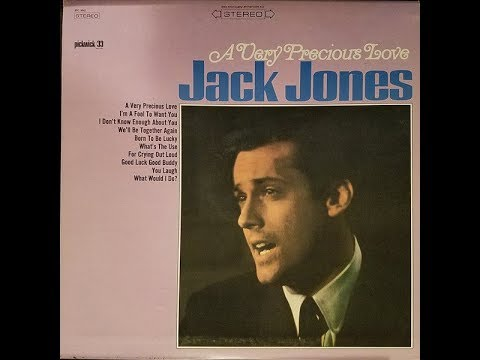 JACK JONES ~ A VERY PRESCIOUS LOVE 1966 FULL ALBUM