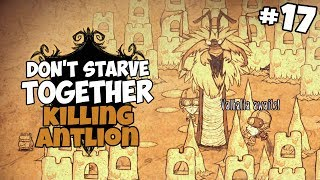 Killing Antlion & Suffering In The Sun - Don't Starve Together Gameplay - Part 17