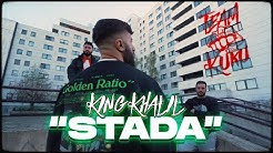 KING KHALIL - STADA (Prod By ISY BEATZ & C55)