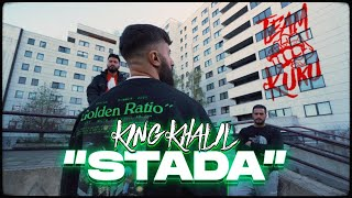 KING KHALIL - STADA (Prod By ISY BEATZ & C55)