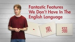 Fantastic Features We Don't Have In The English Language