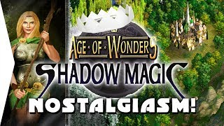 Age of Wonders: Shadow Magic HD ► Nostalgic Medieval Week Gameplay! - [Nostalgiasm]