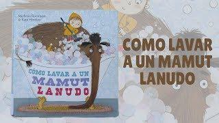 Como lavar a un mamut lanudo · Cuentacuentos infantiles · Libros infantiles · Cuentos divertidos