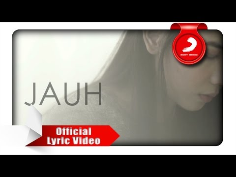 Nadya Fatira - Jauh [Official Lyric Video]