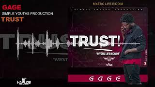 Gage - Trust (Fake Friend) [Mystic Life Riddim] Dancehall 2018