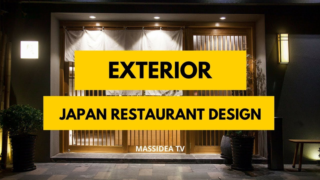 100+ Best Japanese Restaurant Exterior Design Ideas 2018 - YouTube