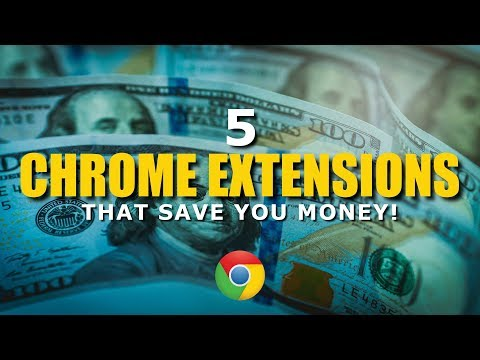 5 Chrome Extensions That Are Amazingly Useful to Save You Money!