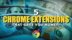 5 Chrome Extensions That Save You Money!