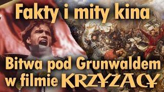 """Fakty i mity kina - Bitwa pod Grunwaldem w filmie """"Krzyżacy"""""""