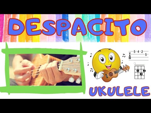 Despacito - Luis Fonsi - Easy  Ukulele
