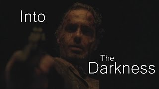 The Walking Dead || Into the Darkness