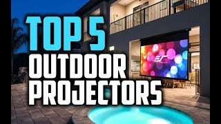 Best Outdoor Projectors in 2018 - Which Is The Best Outdoor Projector?