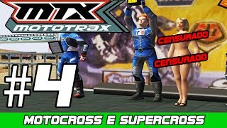 MTX Mototrax | MOTOCROSS e SUPERCROSS | Censurado *-* Ep. 4