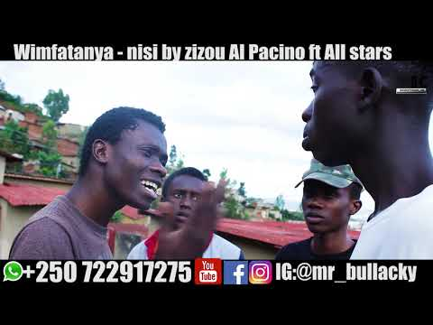 Wimfatanya   nisi by zizou ft all stars Bullacky pi comedians 2