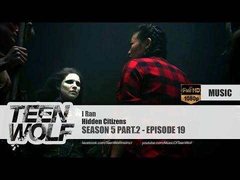 Hidden Citizens - I Ran | Teen Wolf 5x19 Music [HD]