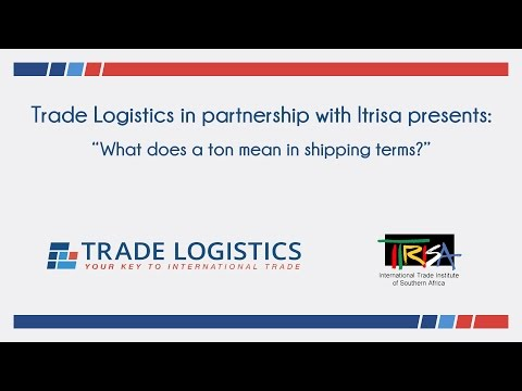What does a ton mean in shipping terms?
