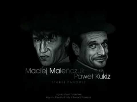 Bez Ciebie - Maciej Maleńczuk I Paweł Kukiz