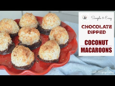 Chocolate Dipped Coconut Macaroons (EP #49)