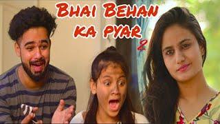 Bhai-Behan Ka Pyar -  2 || Hola Boys || Aazam Khan || Namra Qadir