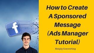 Facebook Reklam Yöneticisi (Messenger Reklam) Sponsorlu bir Mesaj oluşturun