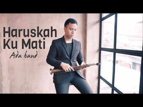 Haruskah Ku Mati - Ada Band ( Cover ) by Desmond Amos