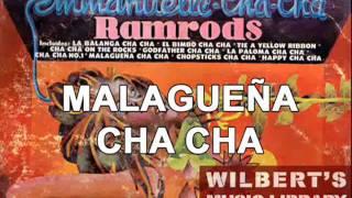 MALAGUENA CHA CHA - Ramrods