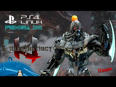 Killer Instinct On PlayStation 4. Fedora 32 Linux (Wine + Proton (Valve))