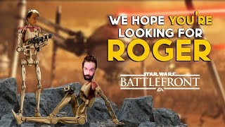 Looking For Roger? (Battlefront 2)