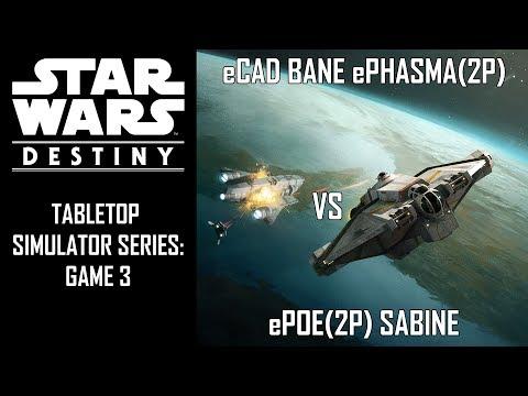 Star Wars: Destiny - TTS Game 03 - eCad Bane e Phasma(2p) v ePoe(2p) Sabine