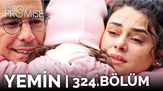 Yemin 324. Bölüm | The Promise Season 3 Episode 324