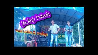 Gading Batuah Heboh//wak Udin &wulan
